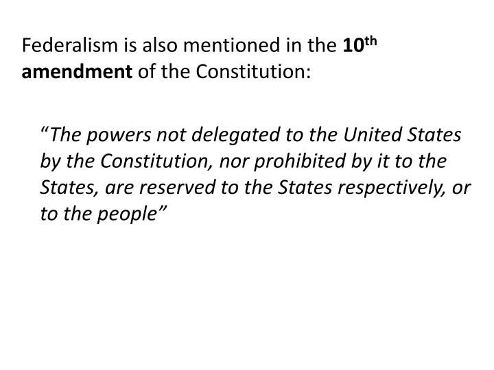 Federalism is also mentioned in the