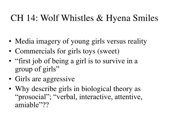CH 14: Wolf Whistles & Hyena Smiles
