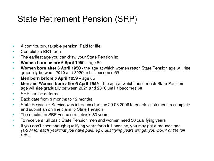 State Retirement Pension (SRP)