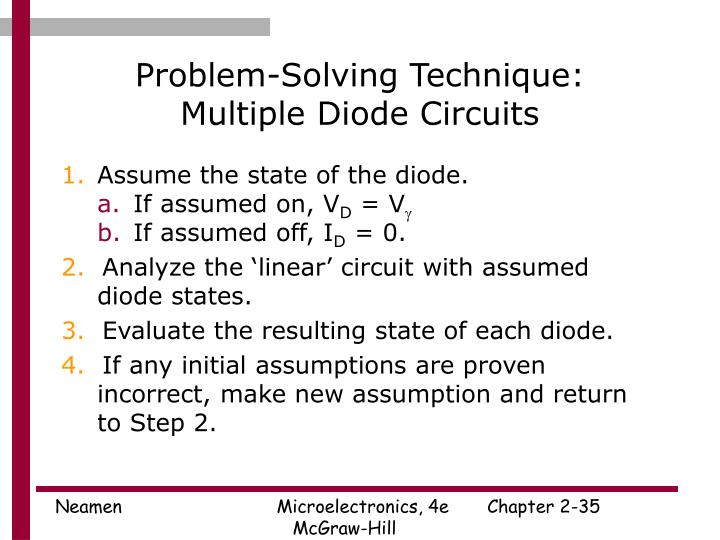 Problem-Solving Technique:  Multiple Diode Circuits