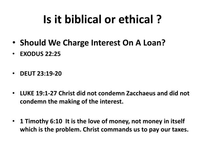 Is it biblical or ethical ?