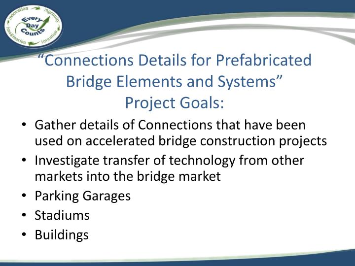 """Connections Details for Prefabricated Bridge Elements and Systems"""