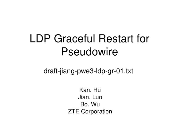 Ldp graceful restart for pseudowire