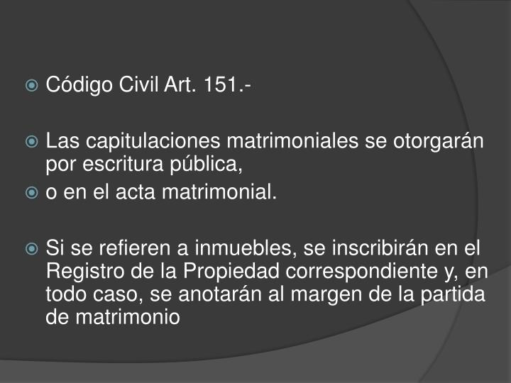 Código Civil Art. 151.-