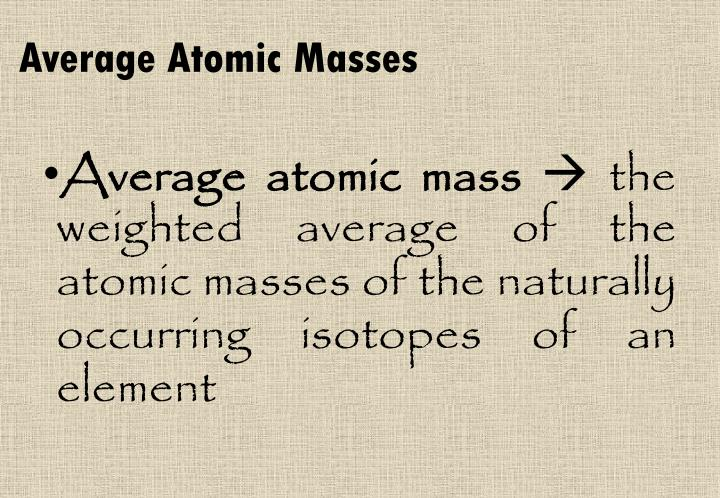 Average Atomic Masses
