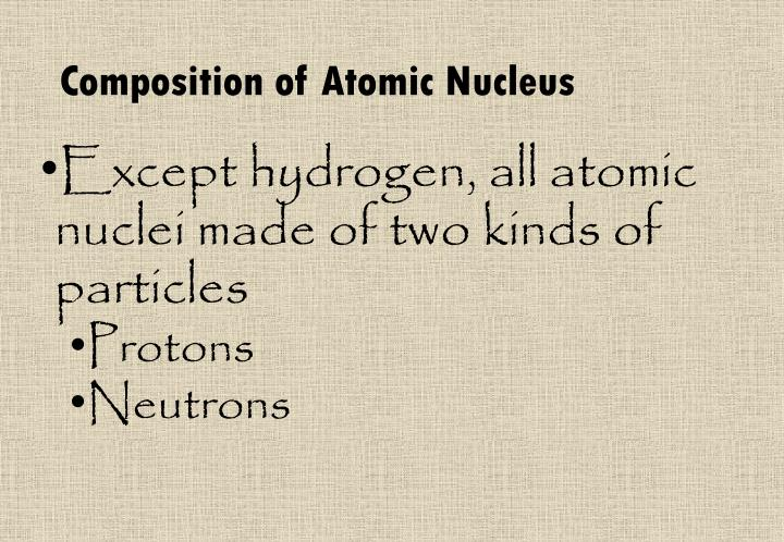 Composition of Atomic Nucleus