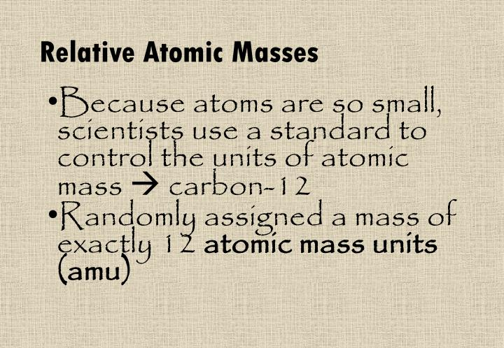 Relative Atomic Masses