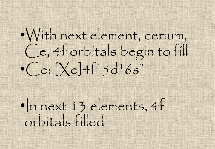 With next element, cerium,