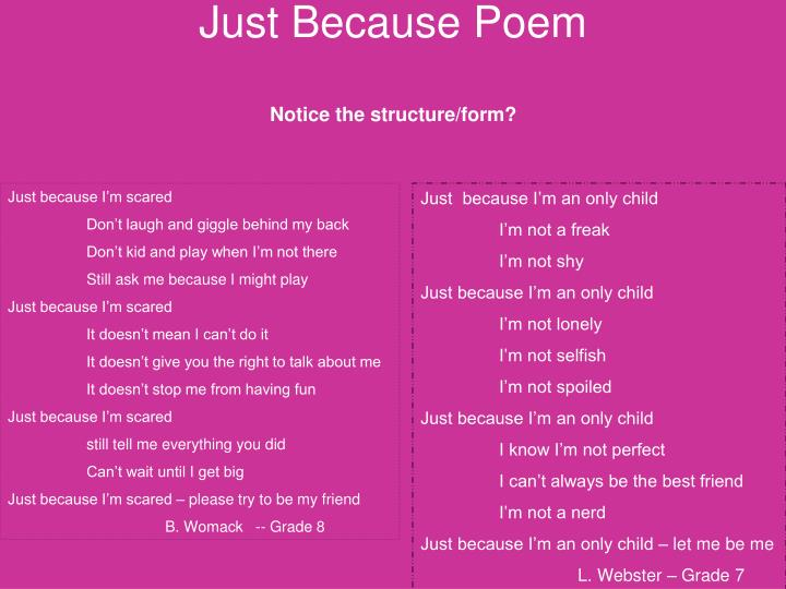 PPT - Just Because Poem PowerPoint Presentation - ID:5504068
