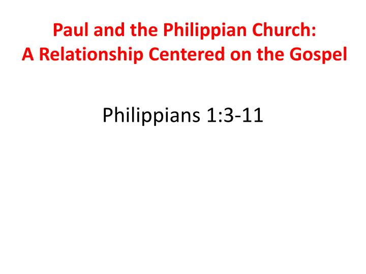 Paul and the Philippian Church:
