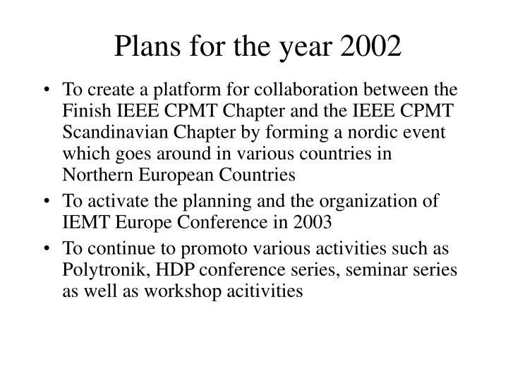 Plans for the year 2002