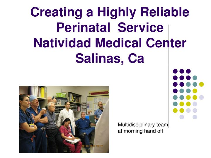 Creating a highly reliable perinatal service natividad medical center salinas ca