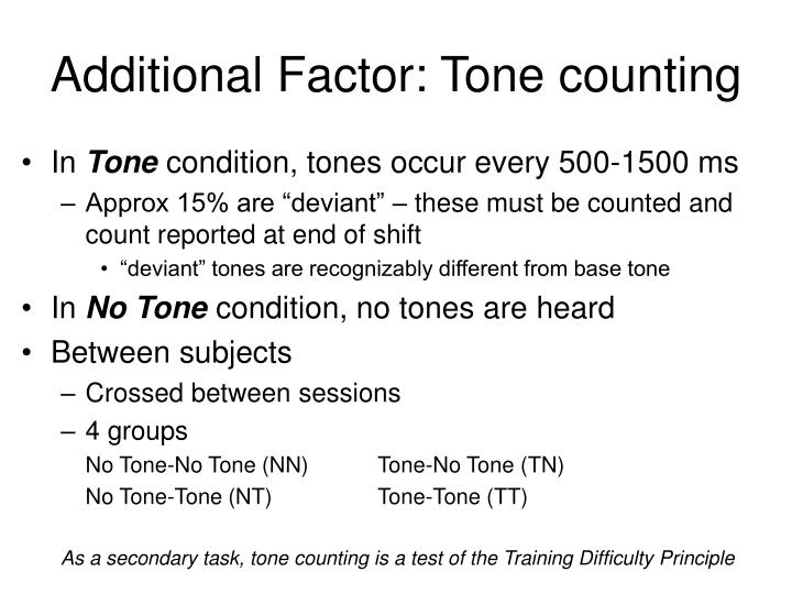 Additional Factor: Tone counting