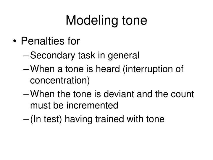 Modeling tone