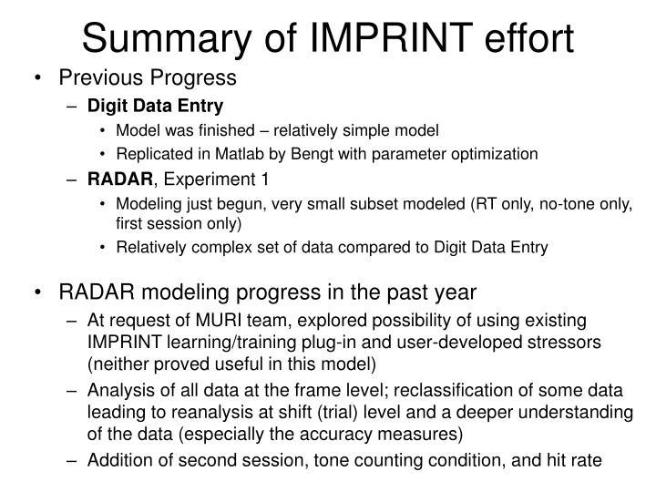 Summary of IMPRINT effort