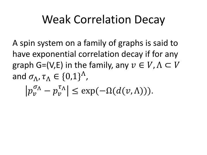 Weak Correlation