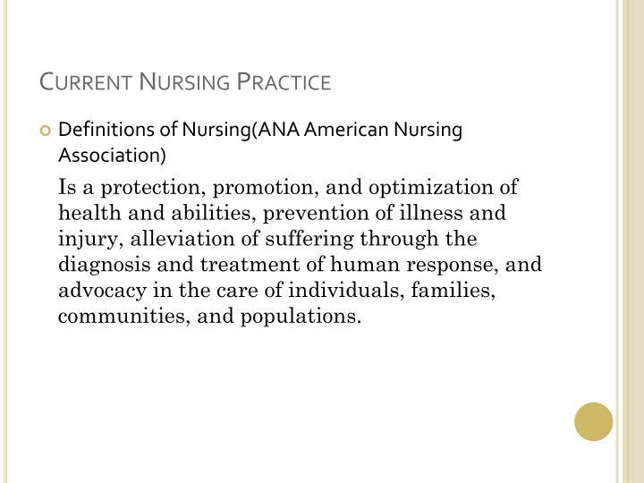 Current Nursing Practice