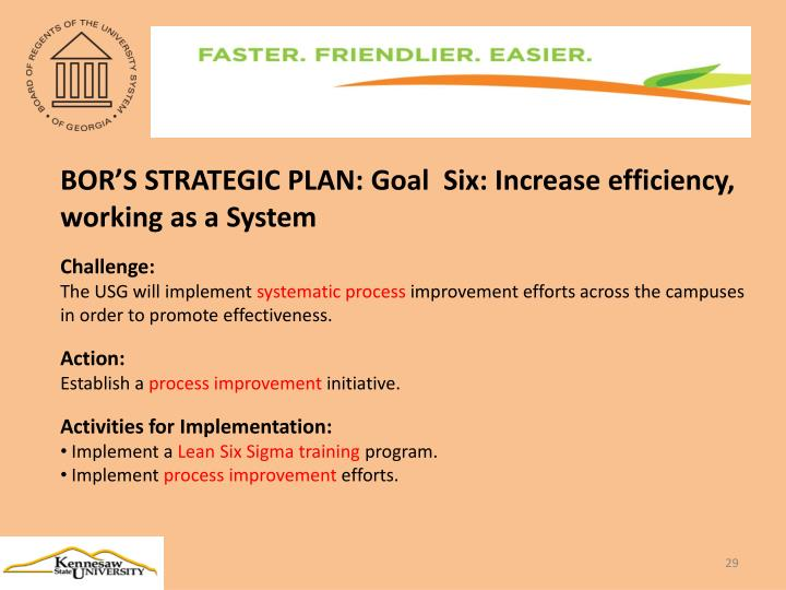 BOR'S STRATEGIC PLAN: Goal  Six: Increase efficiency, working as a System