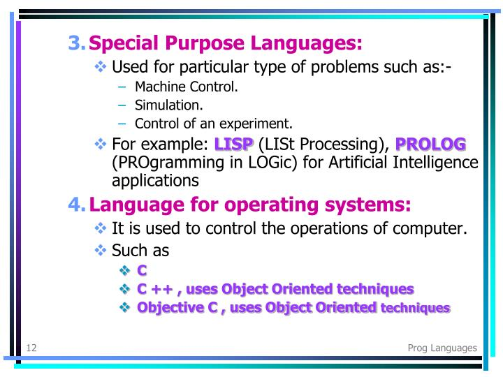 Special Purpose Languages: