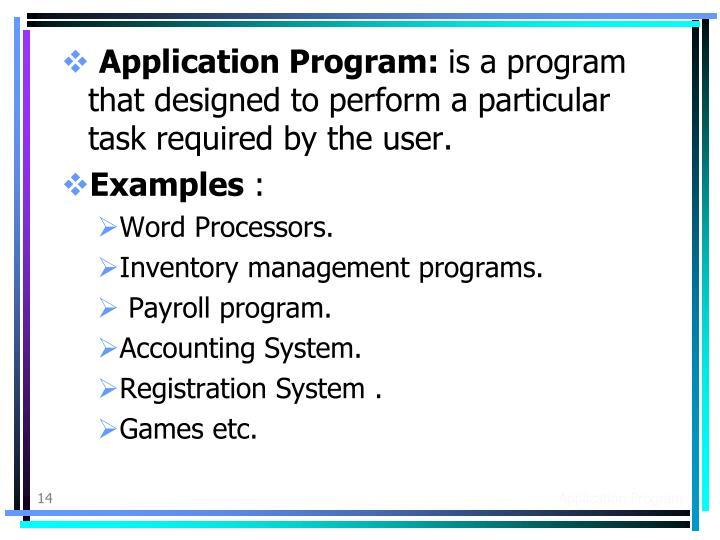 Application Program: