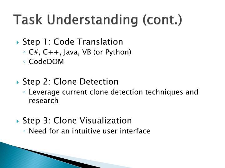 Task Understanding (cont.)