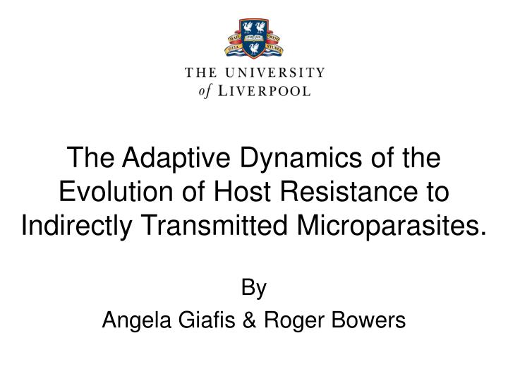 The Adaptive Dynamics of the Evolution of Host Resistance to Indirectly Transmitted Microparasites.