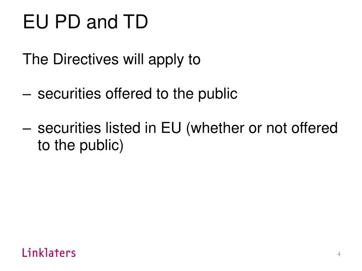 EU PD and TD
