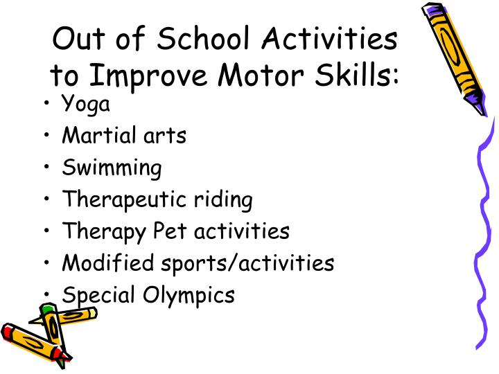 Out of School Activities to Improve Motor Skills: