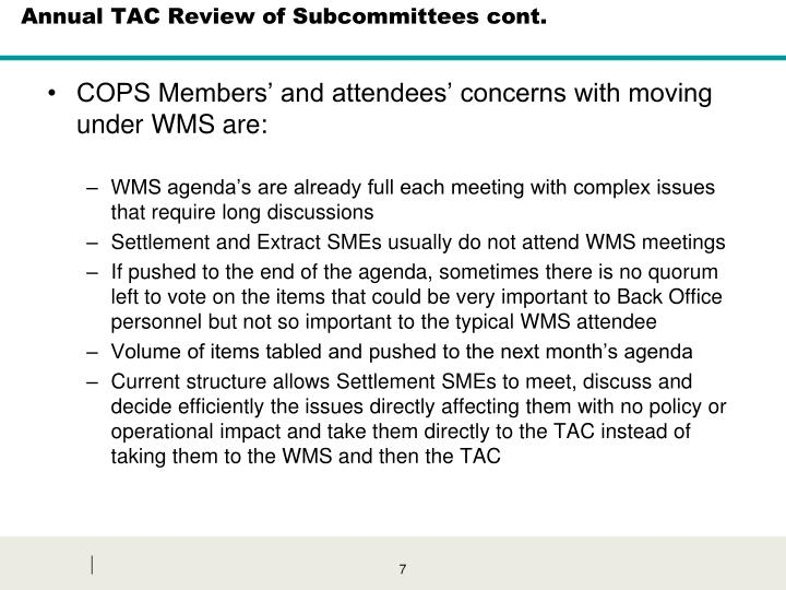 Annual TAC Review of Subcommittees cont.