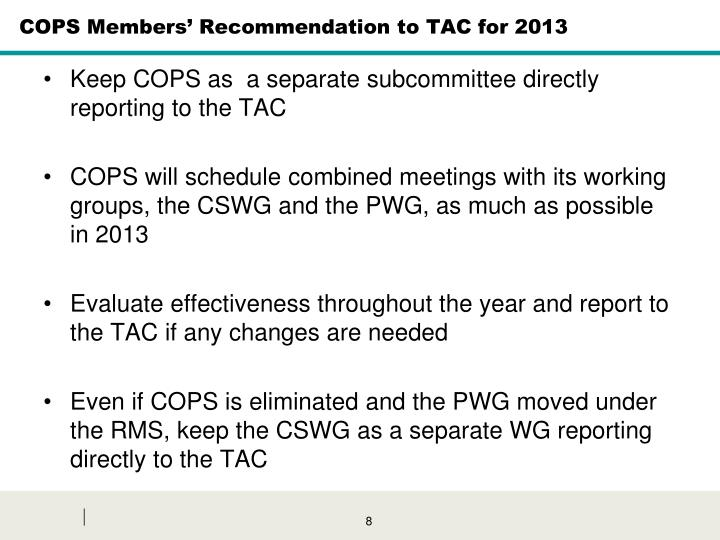 COPS Members' Recommendation to TAC for 2013
