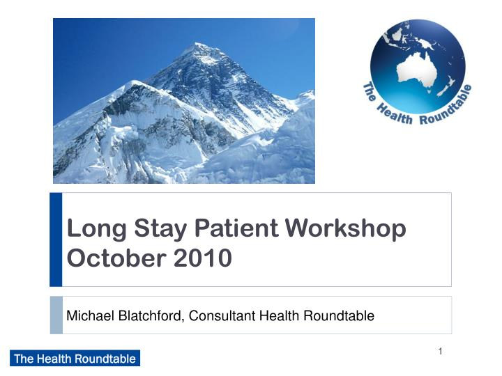Long Stay Patient Workshop