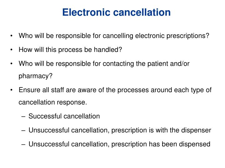 Electronic cancellation