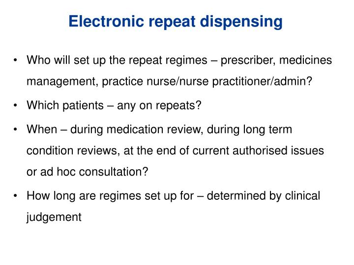 Electronic repeat dispensing