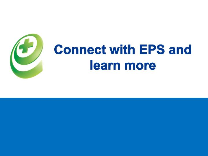 Connect with EPS and learn more