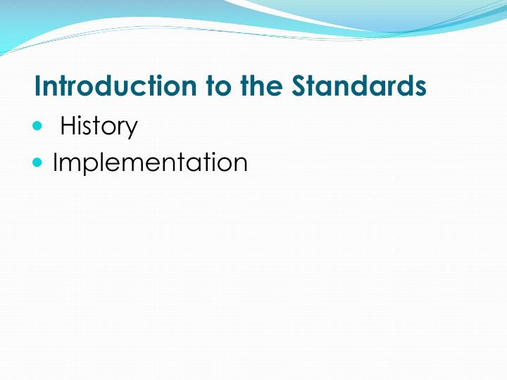 Introduction to the Standards