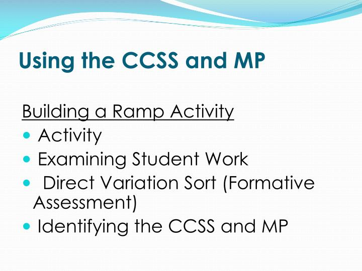 Using the CCSS and MP