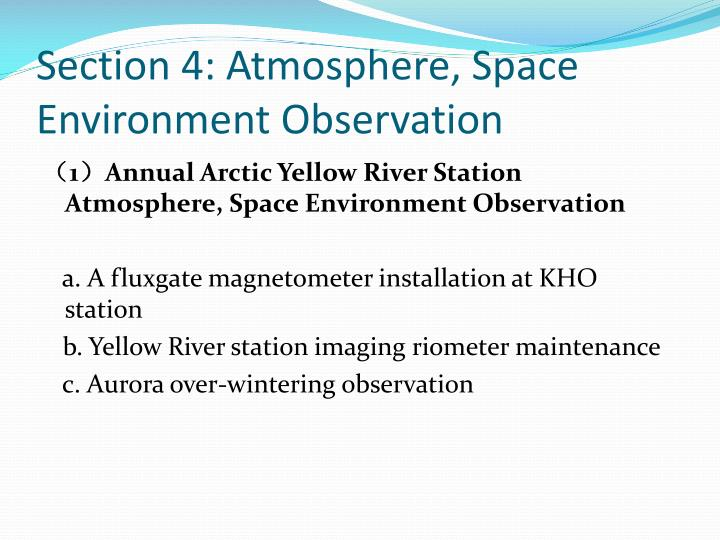 Section 4: Atmosphere, Space Environment Observation