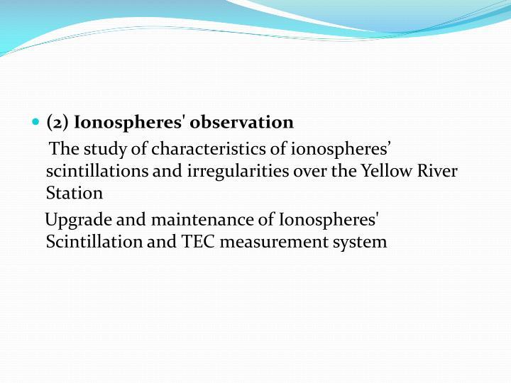 (2) Ionospheres' observation