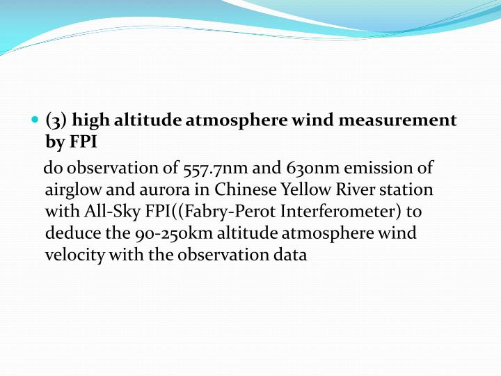 (3) high altitude atmosphere wind measurement by FPI