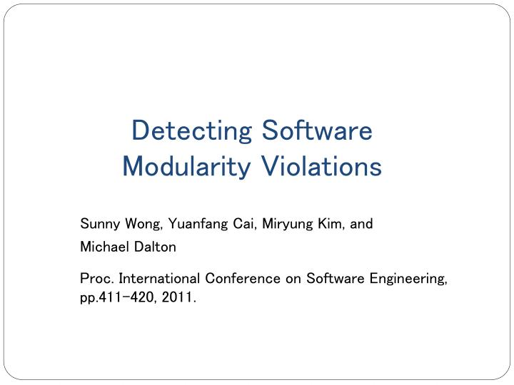 Detecting software modularity violations