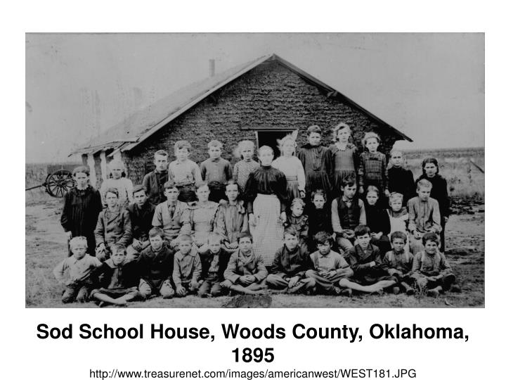 Sod School House, Woods County, Oklahoma, 1895