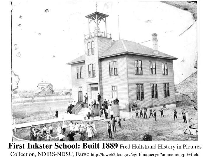 First Inkster School: Built 1889