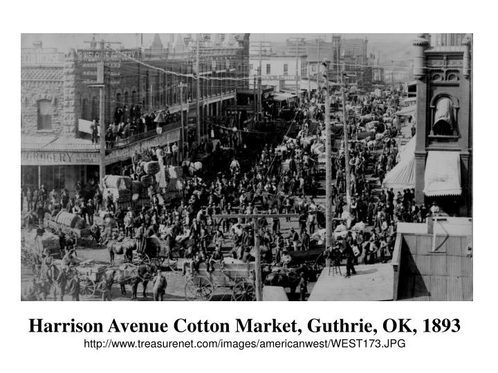 Harrison Avenue Cotton Market, Guthrie, OK, 1893