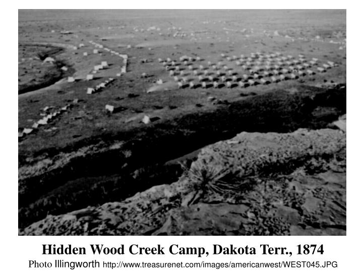 Hidden Wood Creek Camp, Dakota Terr., 1874