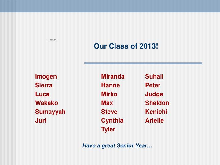 Our Class of 2013!