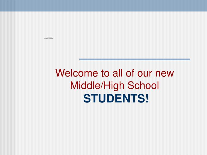 Welcome to all of our new