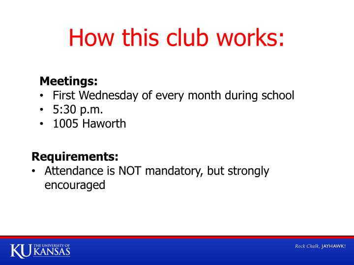 How this club works: