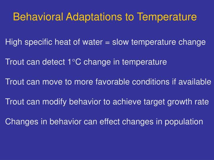 Behavioral Adaptations to Temperature