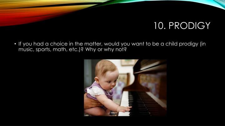 10. prodigy
