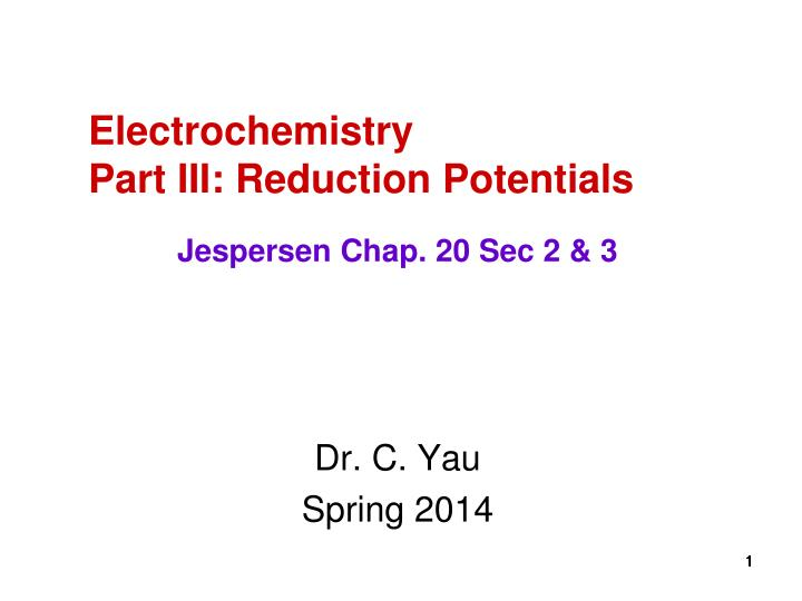 electrochemistry part iii reduction potentials